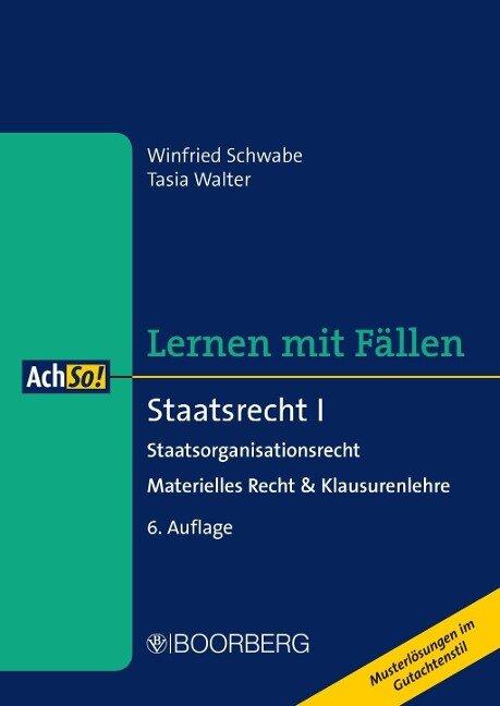 Staatsrecht I - Winfried Schwabe, Tasia Walter