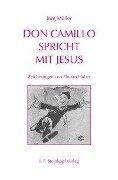 Don Camillo spricht mit Jesus - Jörg Müller