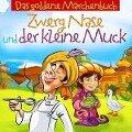 Zwerg Nase und der kleine Muck - Wilhelm Hauff