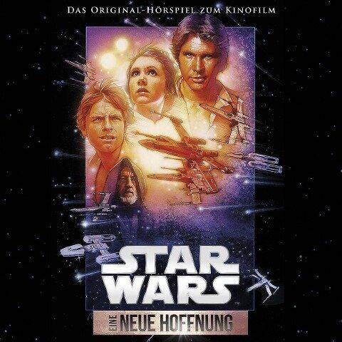 Star Wars: Eine neue Hoffnung (Filmhörspiel) - George Lucas, John Williams