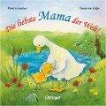 Die liebste Mama der Welt! - Susanne Lütje, Eleni Zabini