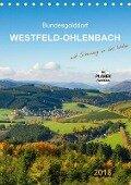 Bundesgolddorf Westfeld-Ohlenbach (Tischkalender 2018 DIN A5 hoch) - Heidi Bücker