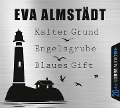 Kalter Grund / Engelsgrube / Blaues Gift - Eva Almstädt, Sebastian Danysz