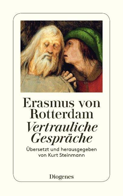 Vertrauliche Gespräche. Erasmus von Rotterdam - Erasmus von Rotterdam