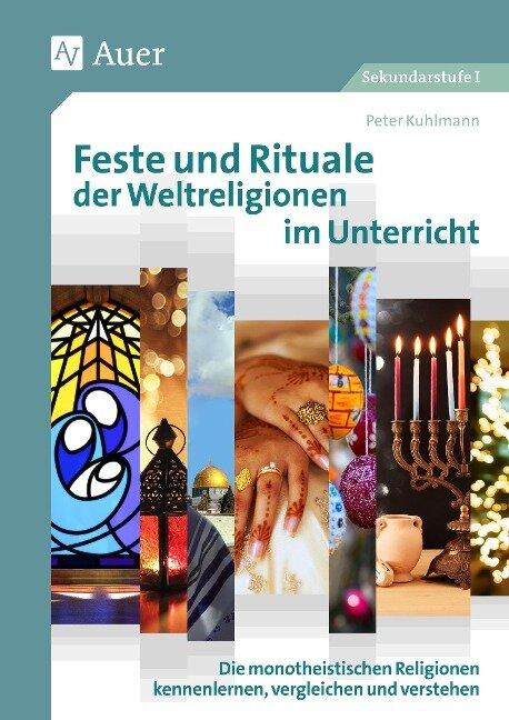 Feste und Rituale der Weltreligionen im Unterricht - Peter Kuhlmann