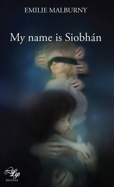 My name is Siobhán - Émilie Malburny
