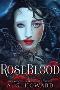 RoseBlood - A. G. Howard