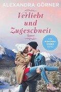 Verliebt und zugeschneit - Alexandra Görner