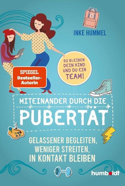 Miteinander durch die Pubertät - Inke Hummel