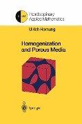 Homogenization and Porous Media -