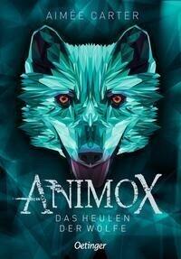 Animox 01. Das Heulen der Wölfe