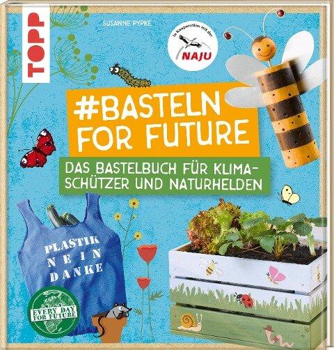 #Basteln for Future - Susanne Pypke