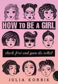 How to be a girl - Julia Korbik