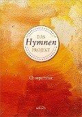 Das Hymnen-Projekt (Chorpartitur) -