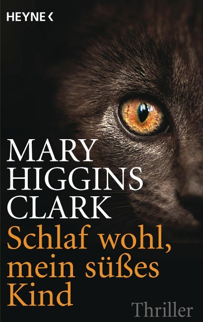 Schlaf wohl, mein süßes Kind - Mary Higgins Clark
