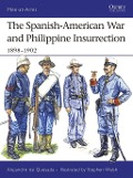 The Spanish-American War and Philippine Insurrection - Alejandro De Quesada