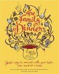 The Family Dinner - Laurie David, Kirstin Uhrenholdt