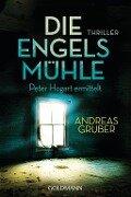 Die Engelsmühle - Andreas Gruber
