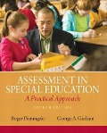 Assessment in Special Education - Roger A. Pierangelo, George A. Giuliani