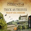 Thick as Thieves - Cherringham - A Cosy Crime Series: Mystery Shorts 4 (Unabridged) - Matthew Costello, Neil Richards