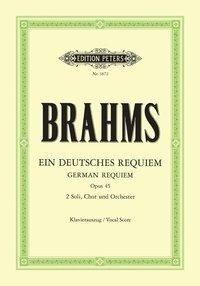 Ein deutsches Requiem op. 45 - Johannes Brahms