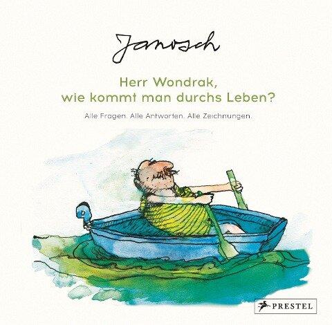 Janosch: Herr Wondrak, wie kommt man durchs Leben? - Janosch