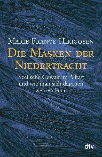 Die Masken der Niedertracht - Marie-France Hirigoyen