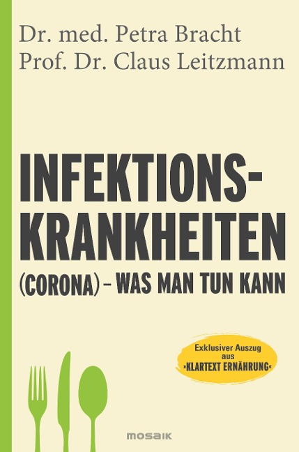 Infektionskrankheiten (Corona) - was man tun kann - Petra Bracht, Claus Leitzmann