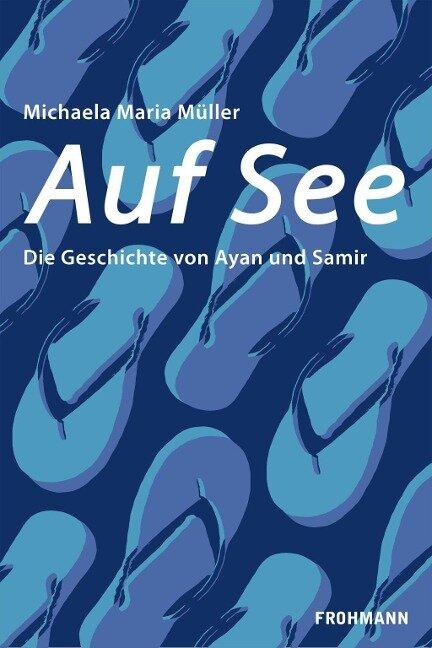 Auf See - Michaela Maria Müller
