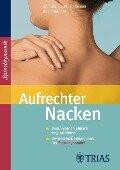 Aufrechter Nacken - Christian Larsen, Bea Miescher