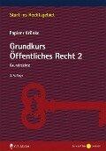 Grundkurs Öffentliches Recht 2 - Hans-Jürgen Papier, Christoph Krönke