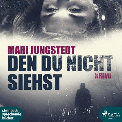 Den du nicht siehst - Mari Jungstedt