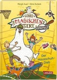 Die Schule der magischen Tiere ermittelt 2: Der Hausschuh-Dieb (Zum Lesenlernen) - Margit Auer