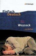 EinFach Deutsch ...verstehen. Georg Büchner: Woyzeck -