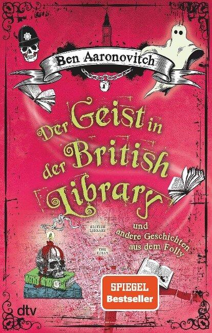 Der Geist in der British Library und andere Geschichten aus dem Folly - Ben Aaronovitch