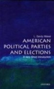 American Political Parties and Elections: A Very Short Introduction - L. Sandy Maisel