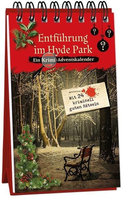 Entführung im Hyde Park - Kristin Lückel