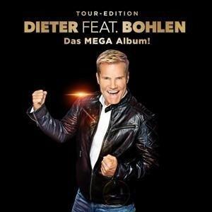 Dieter feat. Bohlen (Das Mega Album) - Dieter Bohlen