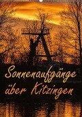 Sonnenaufgänge über Kitzingen (Wandkalender 2017 DIN A2 hoch) - N N