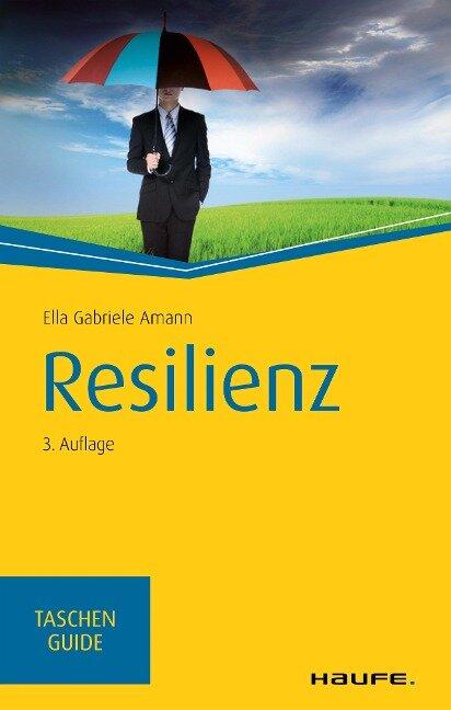 Resilienz - Ella Gabriele Amann