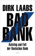 Bad Bank - Dirk Laabs