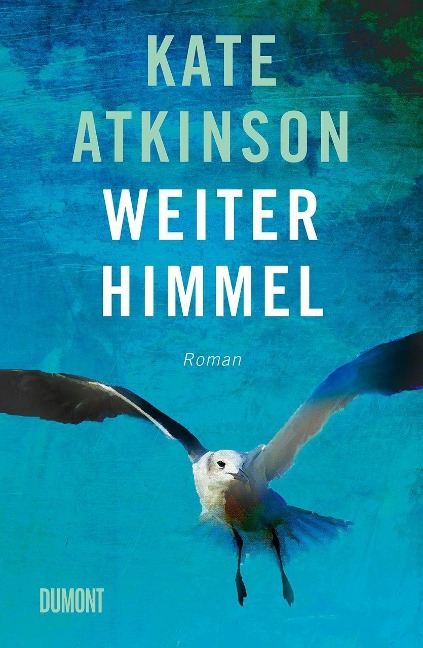 Weiter Himmel - Kate Atkinson