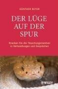 Der Lüge auf der Spur - Günther Beyer