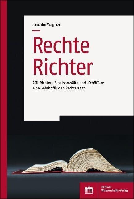 Rechte Richter - Joachim Wagner
