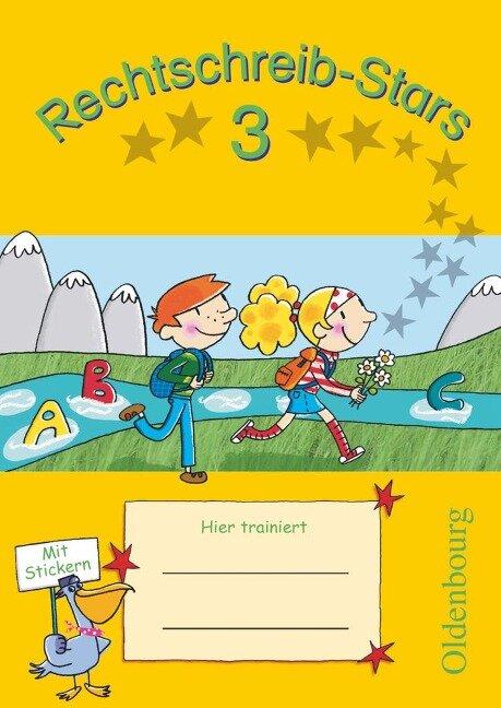 Rechtschreib-Stars 3. Schuljahr. Übungsheft - Sandra Duscher, Ulrich Petz, Irmgard Schmidt