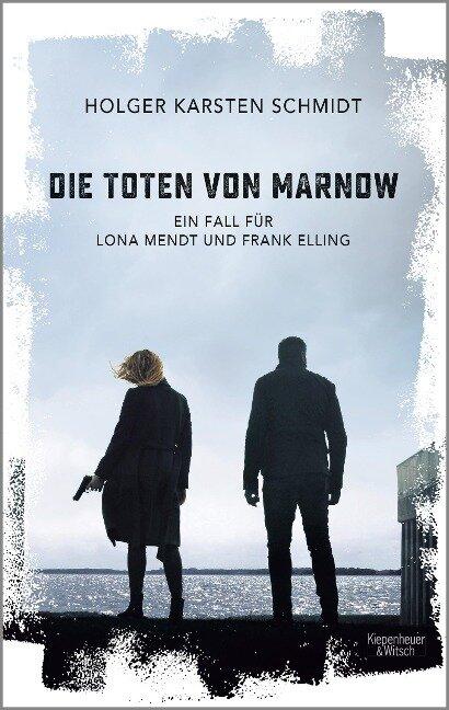 Die Toten von Marnow - Holger Karsten Schmidt