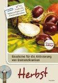 Bausteine für die Aktivierung von Demenzkranken: Herbst - Tanja Stein