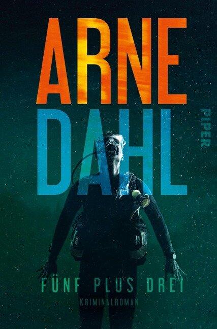 Fünf plus drei - Arne Dahl