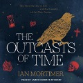 The Outcasts of Time - Ian Mortimer