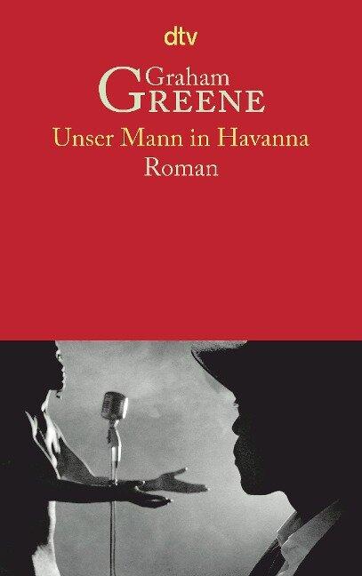 Unser Mann in Havanna - Graham Greene
